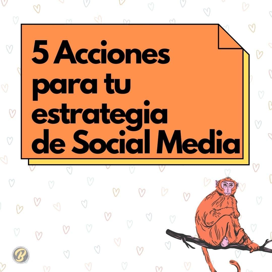 5-acciones-para-tu-estrategia-social-media